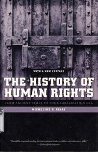 The History of Human Rights:From Ancient Times to the Globalization Era