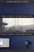 The Enron corporation: corporate complicity in human rights violations