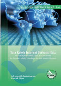 Rights Based Internet Governance : A Study on the General Issues in Internet Governance and the Impacts on the Protection of Human Rights