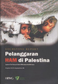 Goldstone report: Pelanggaran HAM di Palestina Laporan tim pencari fakta PBB dalam konflik Gaza = Human rights in Palestine and other occupied Arab territories: Report of the United Nations fact finding mission on the Gaza conflict