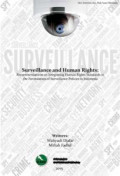Surveillance and Human Rights: Recommendations on Integrating Human Rights Standards in the Formulation of Surveillance Policies in Indonesia