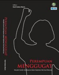 Image of Perempuan menggugat: masalah gender dan reparasi dalam kejahatan hak asasi manusia = What Happened to the Women? Gender and Reparations for Human Rights Violations