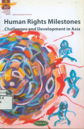 Human Rights Milestones: Challenges and Development in Asia