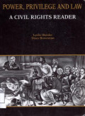 Power, privilege and law: a civil rights reader