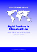 Digital Freedoms in International Law : Practical Step to Protect Human Rights Online