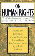 On Human Rights : The Oxford Amnesty Lectures 1993