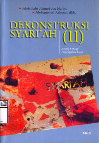Image of Dekonstruksi syariah (II): kritik konsep, penjelajahan lain = Islamic law reform and human rights: challenges and rejoinders
