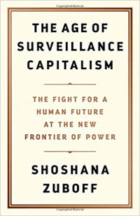 Image of The Age of Surveillance Capitalism : The Fight for a Human Future at the New Frontier of Power